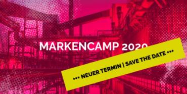 MARKENCAMP 2020 | Neuer Termin